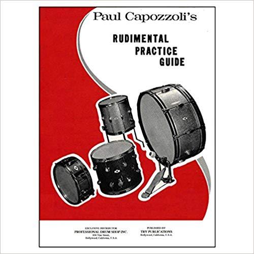 Rudimental Practice Guide - by Paul Capozzoli - D. Mark Agostinelli