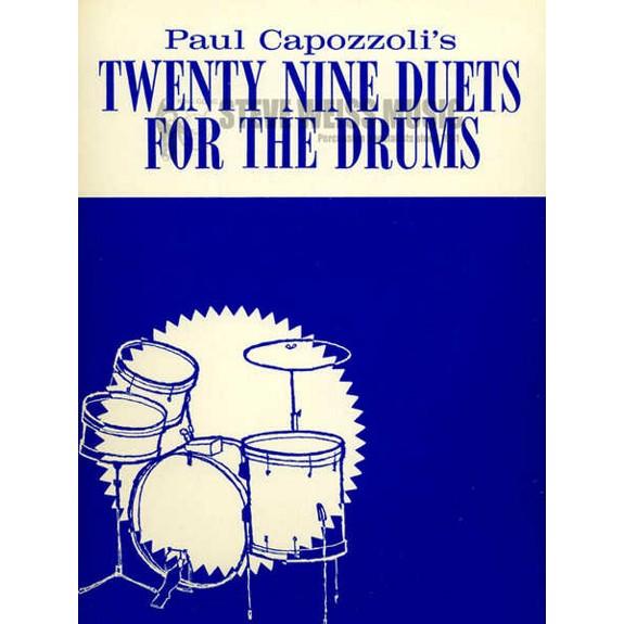 Twenty Nine Duets for The Drums Paul Capozzoli