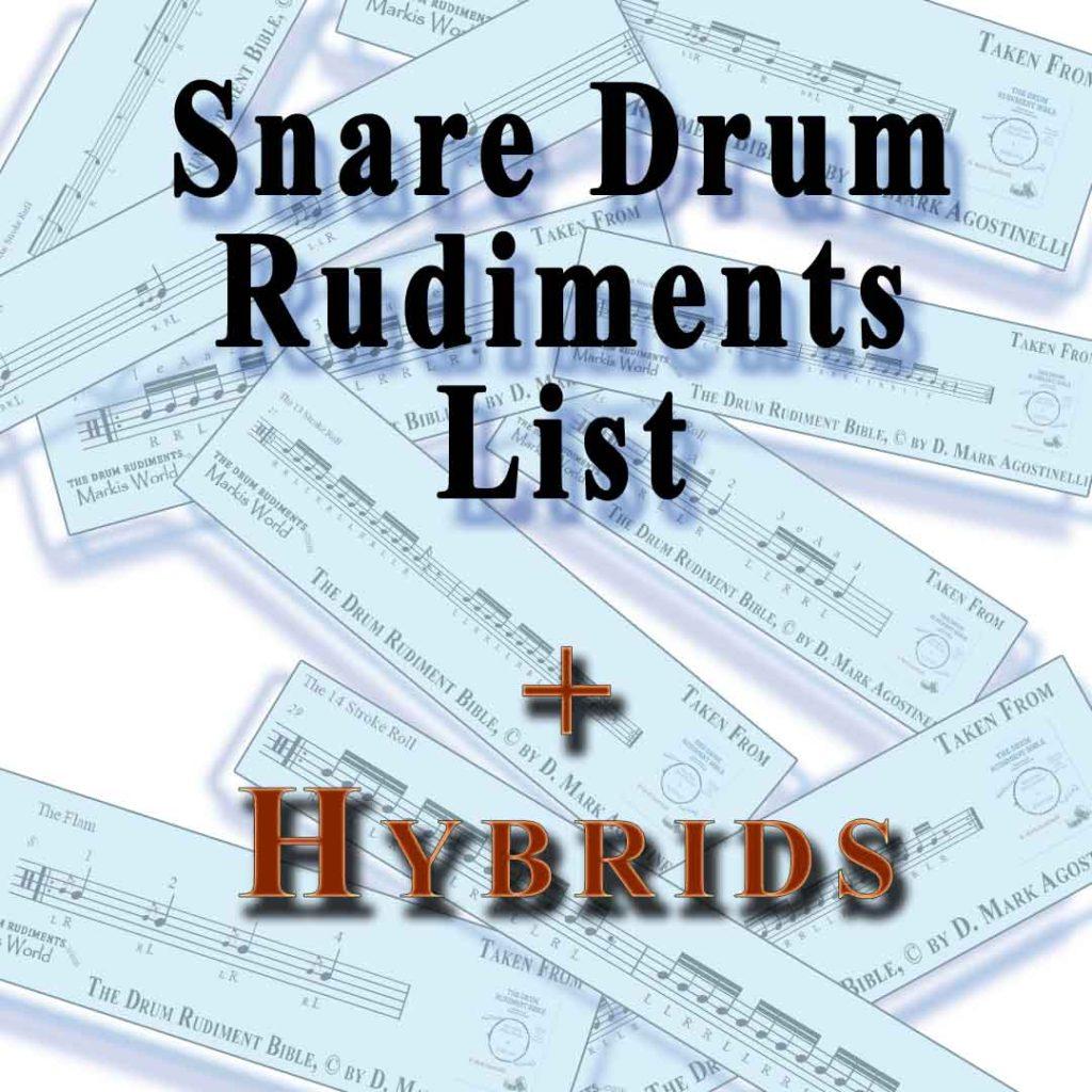 List of Drum Rudiments Plus Hybrid Rudiments