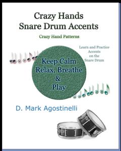Crazy Hands – Snare Drum Accents: Crazy Hand Patterns