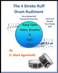 The 4 Stroke Ruff Drum Rudiment: The 4 Stroke Ruff Around the Drum Set